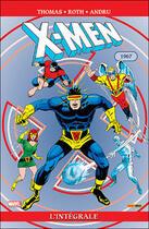 Couverture du livre « X-men ; intégrale t.17 ; 1967 » de Raymond Thomas et Werner Roth aux éditions Panini