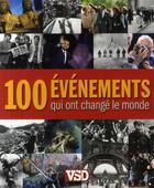 Couverture du livre « 100 évènements qui ont changé le monde » de Nick Yapp aux éditions Vsd