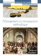 Couverture du livre « Management et introspection méthodique » de Stephane Solotareff aux éditions Ma