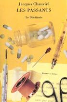 Couverture du livre « Les passants » de Jacques Chauvire aux éditions Le Dilettante