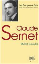Couverture du livre « Claude Sernet » de Michel Gourdet aux éditions Oxus