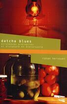 Couverture du livre « Datcha blues » de Ronan Hervouet aux éditions Aux Livres Engages