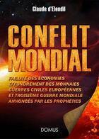 Couverture du livre « Conflit mondial » de Claude D' Elendil aux éditions Saint Jude