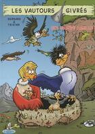 Couverture du livre « Les vautours givrés t.1 ; une grande famille » de Tristan et Marc Bernard aux éditions Editions Du Coprin