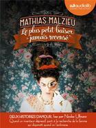 Couverture du livre « Maintenant qu'il fait tout le temps nuit sur toi - le plus petit baiser jamais recense (coffret 2cd) » de Mathias Malzieu aux éditions Audiolib