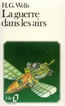 Couverture du livre « La guerre dans les airs » de Herbert George Wells aux éditions Gallimard
