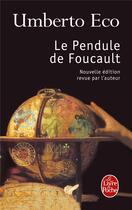 Couverture du livre « Le pendule de Foucault » de Umberto Eco aux éditions Lgf
