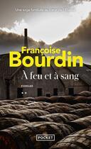 Couverture du livre « À feu et à sang t.2 » de Francoise Bourdin aux éditions Pocket