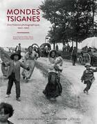 Couverture du livre « Mondes tsiganes ; une histoire photographique, 1860-1980 » de Collectif aux éditions Actes Sud