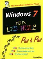 Couverture du livre « Windows 7 pas à pas pour les nuls » de Nancy Muir aux éditions First Interactive