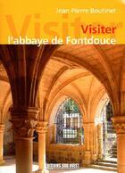 Couverture du livre « Visiter l'abbaye de Fontdouce » de Jean-Pierre Boutinet aux éditions Sud Ouest Editions
