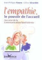 Couverture du livre « Empathie le pouvoir de l'accueil (l') n.179 » de Jean-Philippe Faure aux éditions Jouvence