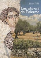 Couverture du livre « Les oliviers de Palerme » de Bernard Faure aux éditions Verone
