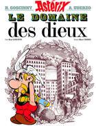 Couverture du livre « Astérix t.17 ; le domaine des dieux » de Rene Goscinny et Albert Uderzo aux éditions Hachette