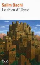 Couverture du livre « Le chien d'Ulysse » de Salim Bachi aux éditions Gallimard