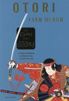 Couverture du livre « Le clan des Otori ; INTEGRALE T.1 A T.3 ; le clan des Otori » de Lian Hearn aux éditions Gallimard-jeunesse