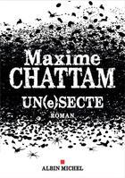 Couverture du livre « Un(e)secte » de Maxime Chattam aux éditions Albin Michel