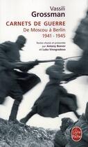 Couverture du livre « Carnets de guerre » de Vassili Grossman aux éditions Lgf