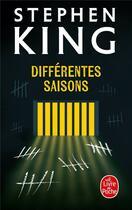 Couverture du livre « Différentes saisons » de Stephen King aux éditions Lgf