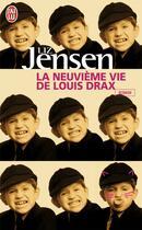 Couverture du livre « La neuvième vie de Louis Drax » de Liz Jensen aux éditions J'ai Lu