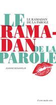 Couverture du livre « Le ramadan de la parole » de Jeanne Benameur aux éditions Actes Sud Junior