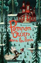 Couverture du livre « Pompon ours dans les bois » de Benjamin Chaud aux éditions Helium