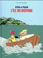Couverture du livre « Stig et Tilde ; l'ile du disparu » de Max De Radigues aux éditions Sarbacane