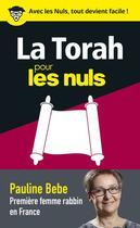 Couverture du livre « La Torah pour les nuls en 50 notions clés » de Pauline Bebe aux éditions First