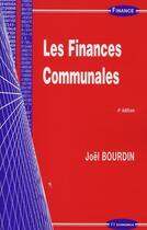 Couverture du livre « Les finances communales » de Bourdin/Joel aux éditions Economica
