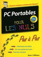 Couverture du livre « PC portables édition Windows 7 pas à pas pour les nuls » de Ryan Williams aux éditions First Interactive