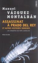 Couverture du livre « L'assassinat à Prado del Rey » de Vazquez Montalban Ma aux éditions Points