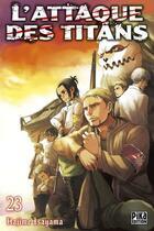 Couverture du livre « L'attaque des titans T.23 » de Hajime Isayama aux éditions Pika