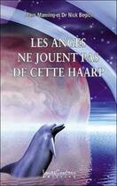 Couverture du livre « Les anges ne jouent pas de cette haarp » de Begich/Manning aux éditions Louise Courteau