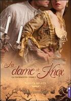 Couverture du livre « La tourmente t.2 ; la dame de Knox » de Sonia Alain aux éditions Pochette Inc