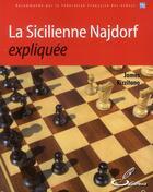 Couverture du livre « La sicilienne Najdorf expliquée » de James Rizzitano aux éditions Olibris
