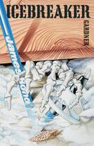Couverture du livre « Icebreaker » de John Gardner aux éditions Orion Digital