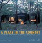 Couverture du livre « A Place In The Country /Anglais » de Stephen Crafti aux éditions Thames & Hudson