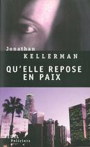 Couverture du livre « Qu'elle repose en paix » de Jonathan Kellerman aux éditions Seuil