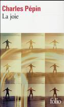Couverture du livre « La joie » de Charles Pépin aux éditions Gallimard