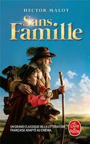 Couverture du livre « Sans famille » de Hector Malot aux éditions Lgf