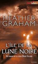 Couverture du livre « L'île de la lune noire » de Heather Graham aux éditions Harlequin