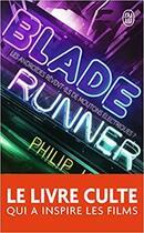 Couverture du livre « Blade runner » de Philip K. Dick aux éditions J'ai Lu