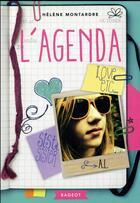 Couverture du livre « L'agenda » de Helene Montardre aux éditions Rageot