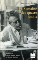 Couverture du livre « La semaine des quatre jeudis » de Emmanuel D Astier aux éditions Felin