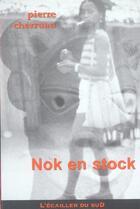 Couverture du livre « Nok En Stock » de Pierre Cherruau aux éditions L'ecailler Du Sud