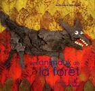 Couverture du livre « Les animaux de la forêt » de Anne-Laure Witschger aux éditions Belize