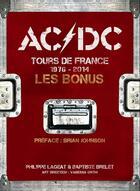Couverture du livre « Ac/dc tours de france 1976-2014 - les bonus » de Philippe Lageat aux éditions Point Barre