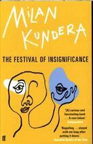 Couverture du livre « THE FESTIVAL OF INSIGNIFICANCE » de Milan Kundera aux éditions Faber Et Faber