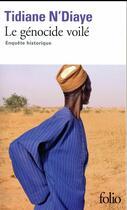 Couverture du livre « Le génocide voilé ; enquête historique » de Tidiane N'Diaye aux éditions Folio