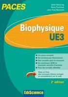 Couverture du livre « Biophysique ; UE3 ; PACES ; manuel, cours et QCM corrigés (2e édition) » de Salah Belazreg et Remy Perdrisot et Jean-Yves Bounaud aux éditions Ediscience